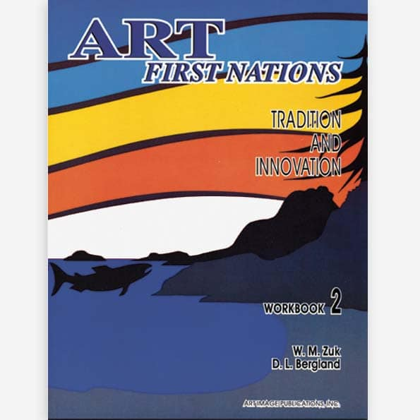 Art First Nations: Intermediate Student Workbook